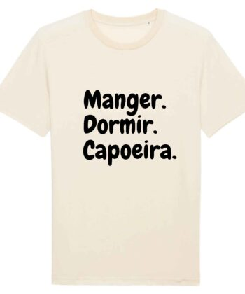T-shirt Unisexe - Coton BIO - Manger Dormir Capoeira
